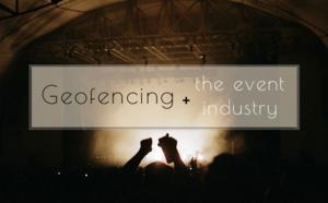Geofencing aplicado al mundo de los eventos