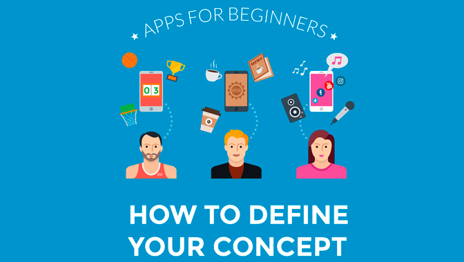 Apps for Beginners - our How to Define Your Concept Ebook