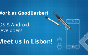 Meet the GoodBarber team in Lisbon, we're hiring iOS and Android developers!