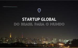 Sua startup está pensando globalmente?
